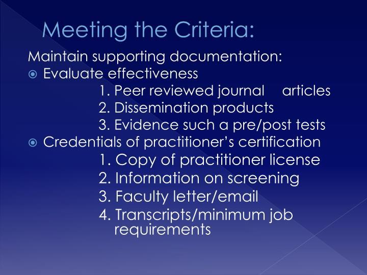Meeting the Criteria: