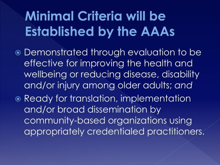 Minimal Criteria will be