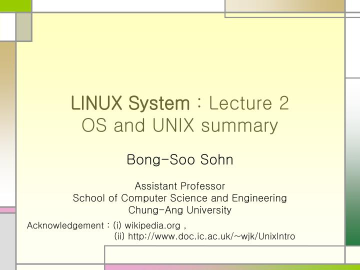 linux system lecture 2 os and unix summary n.