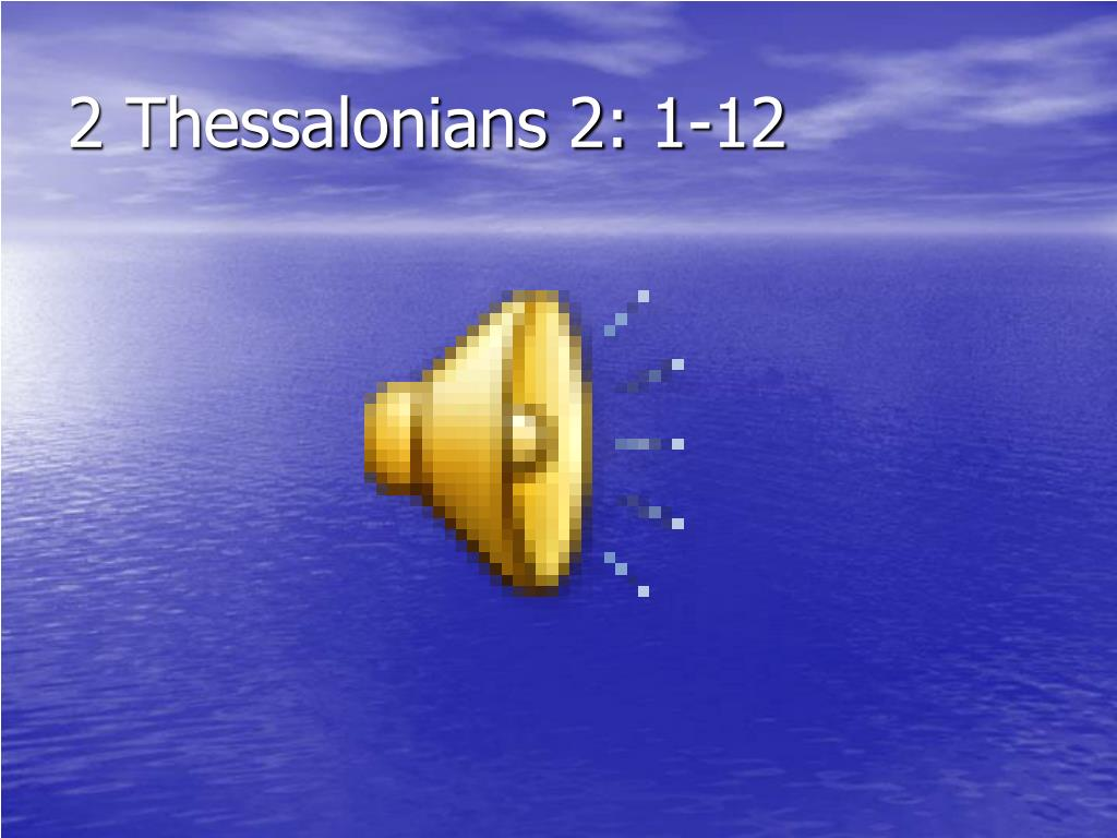 2 Thessalonians 2: 1-12