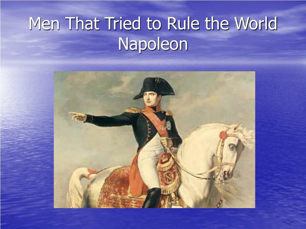 Men That Tried to Rule the World
