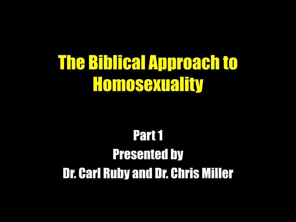 the biblical approach to homosexuality l.