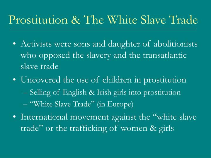 Prostitution the white slave trade