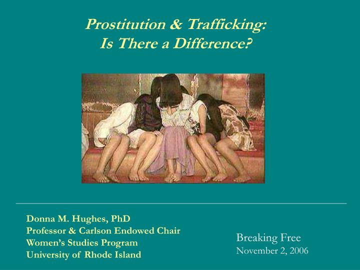 Prostitution trafficking is there a difference
