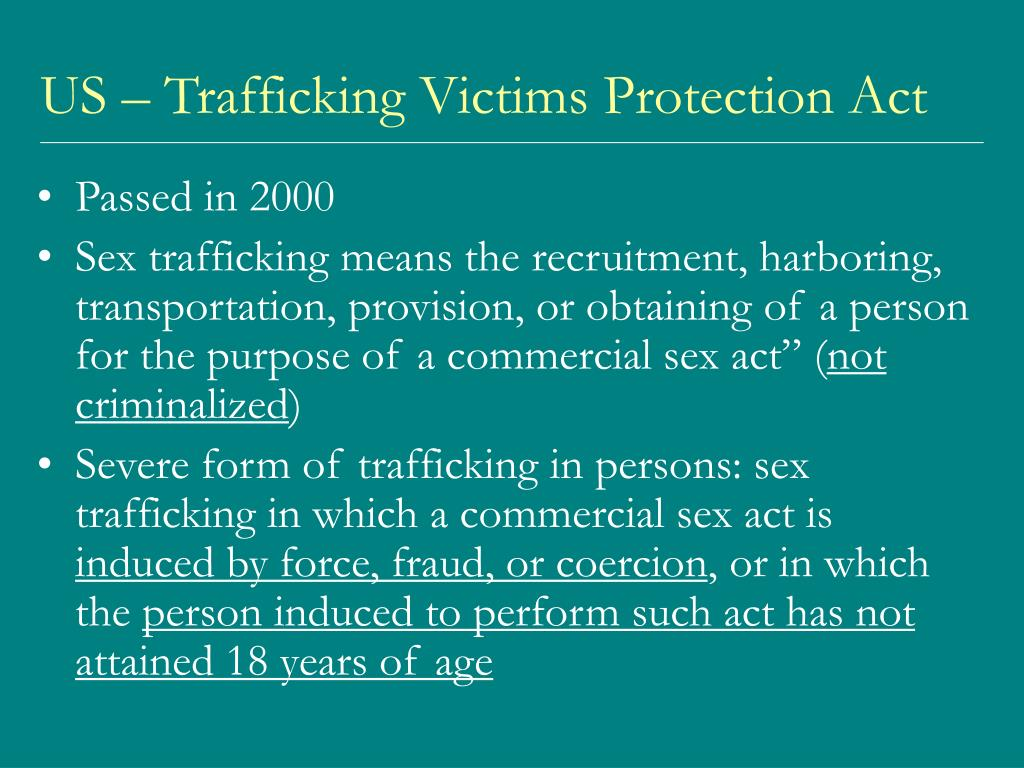 US – Trafficking Victims Protection Act