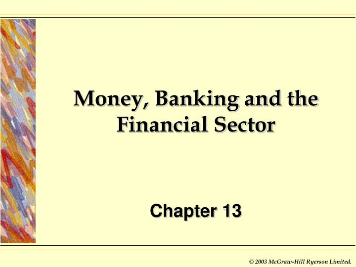 money banking and the financial sector n.