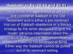 sabbath in ex 16 34 and 20 11