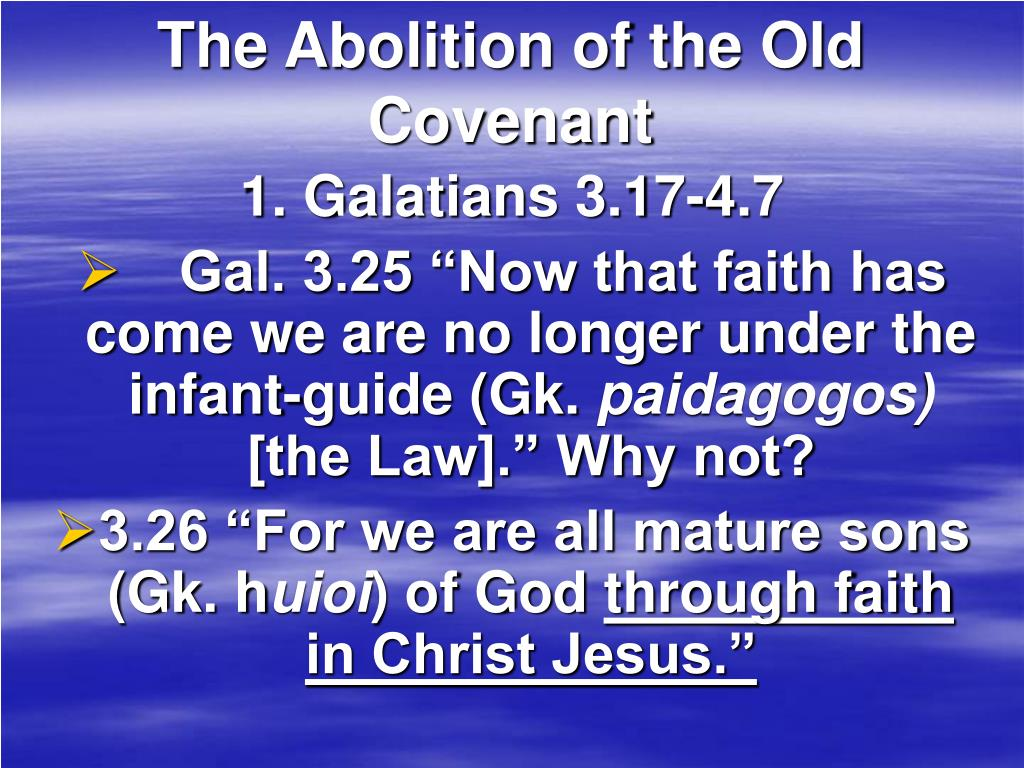 The Abolition of the Old Covenant