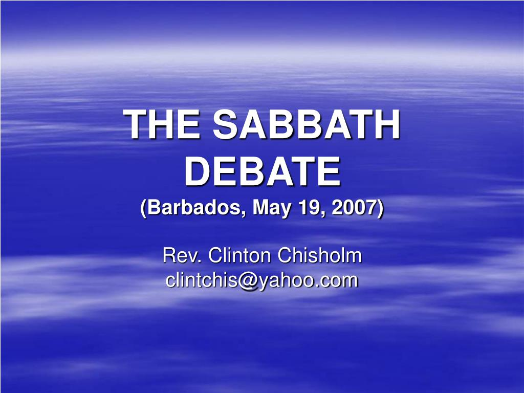 the sabbath debate barbados may 19 2007 l.