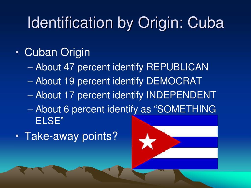 Identification by Origin: Cuba