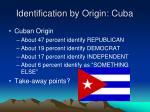 identification by origin cuba