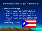 identification by origin puerto rico