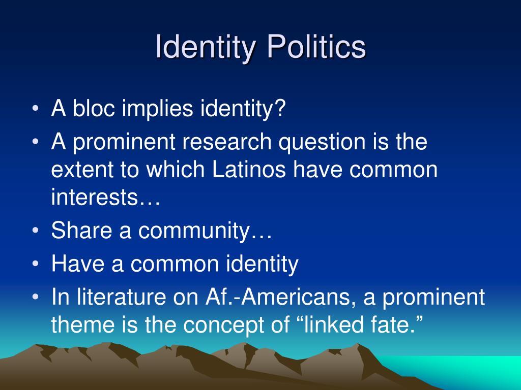 Identity Politics