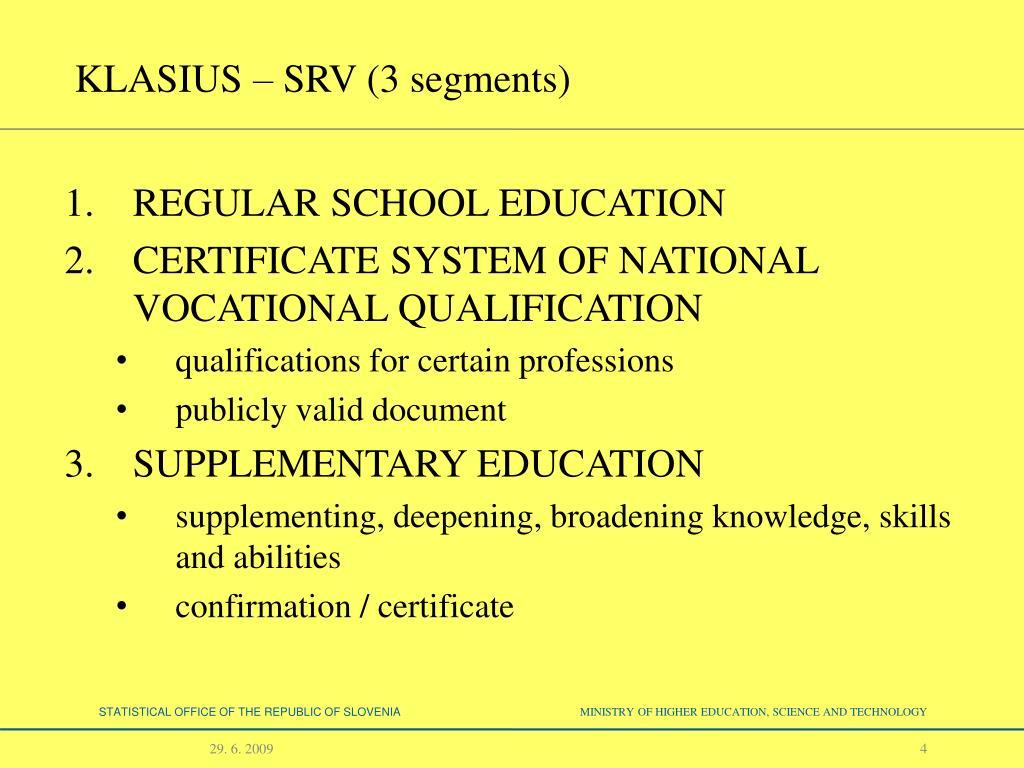 KLASIUS – SRV (3 segments)