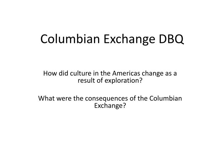 columbian exchange dbq n.
