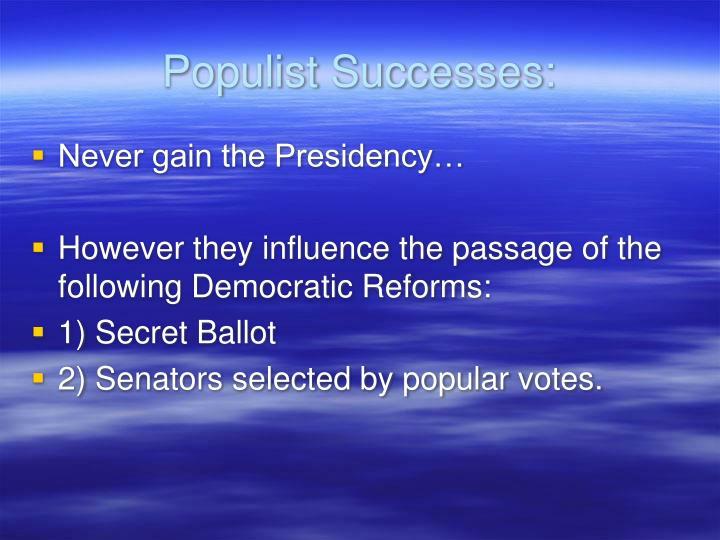 Populist Successes:
