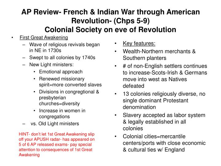 AP Review- French & Indian War through American Revolution- (Chps 5-9)