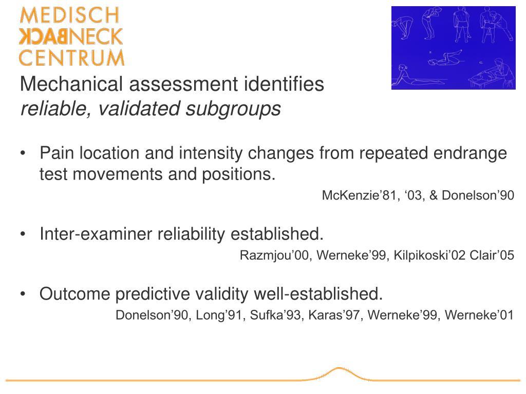 Mechanical assessment identifies