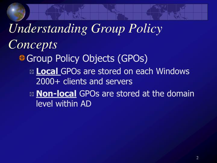 Understanding group policy concepts