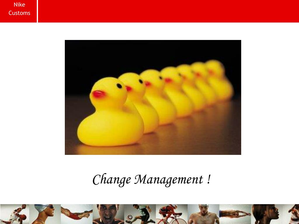 Change Management !