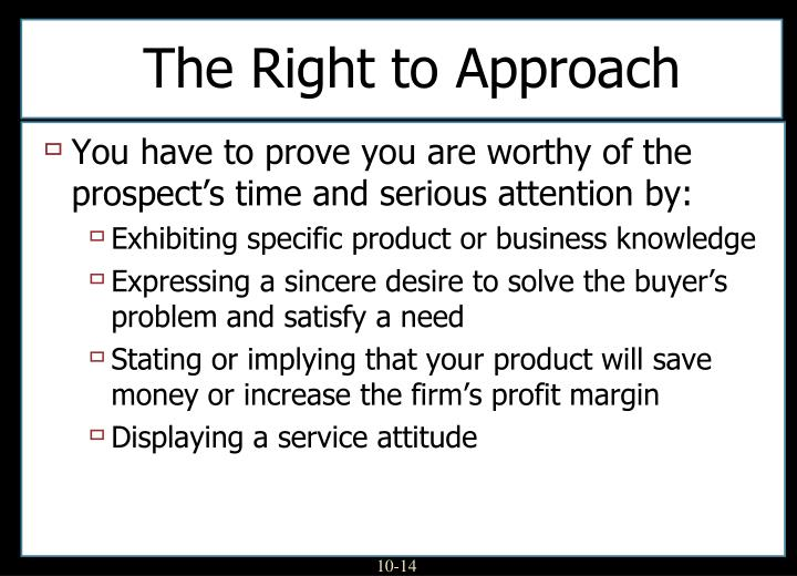 The Right to Approach