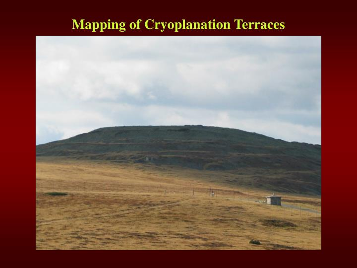 Mapping of Cryoplanation Terraces