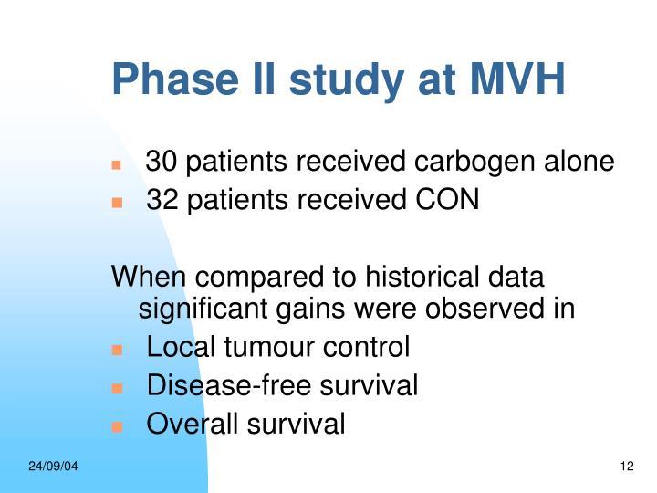 Phase II study at MVH