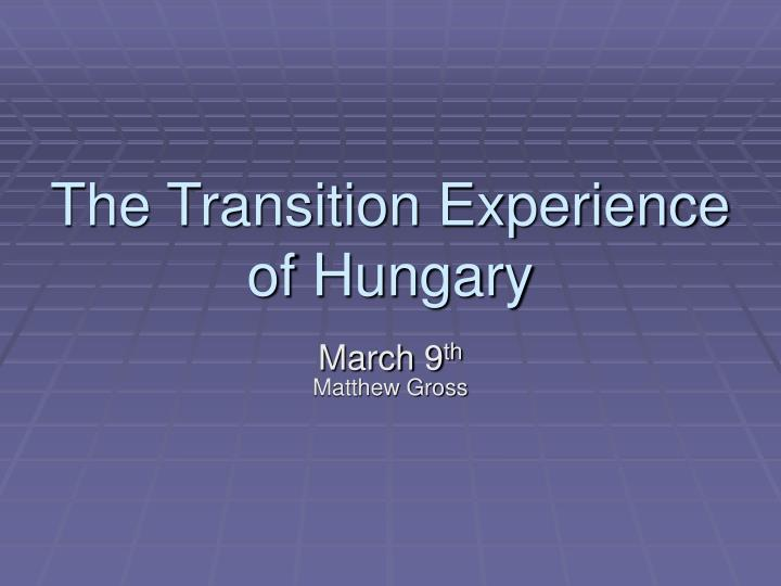 the transition experience of hungary n.