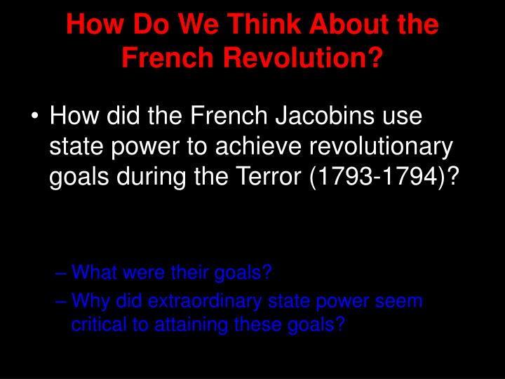 How do we think about the french revolution