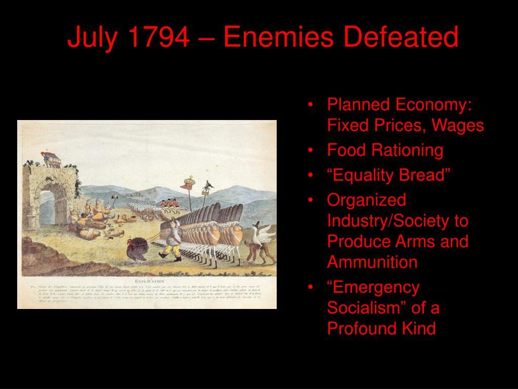 July 1794 – Enemies Defeated