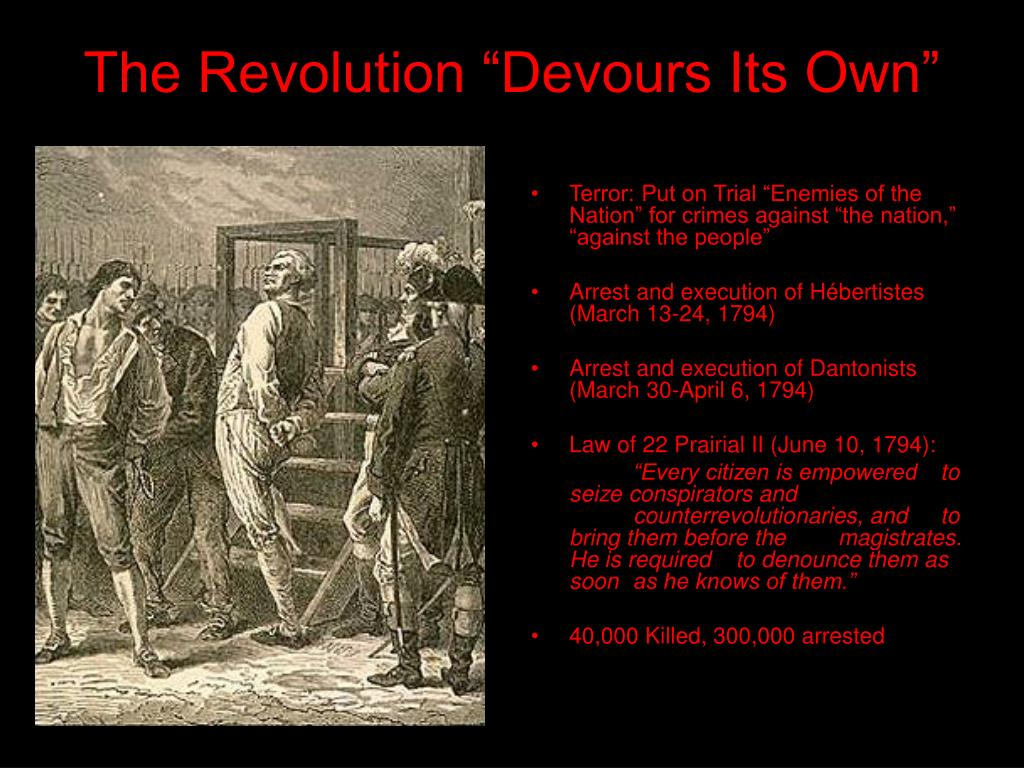 """The Revolution """"Devours Its Own"""""""