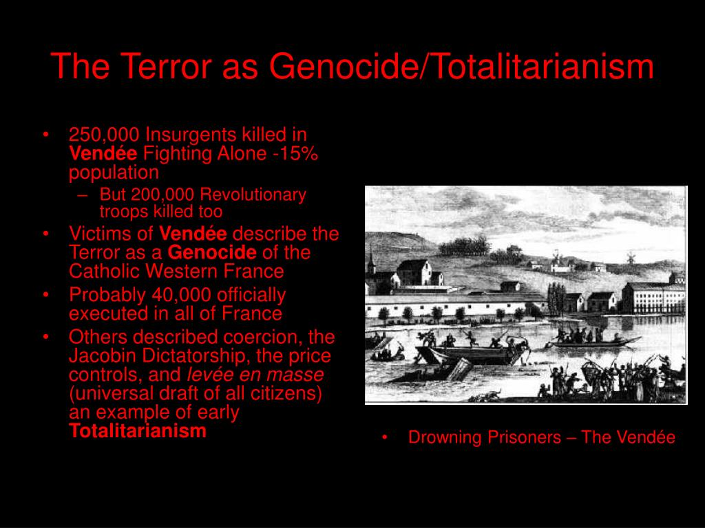 The Terror as Genocide/Totalitarianism