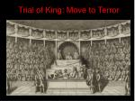 trial of king move to terror