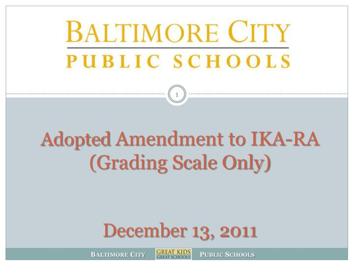 adopted amendment to ika ra grading scale only december 13 2011 n.