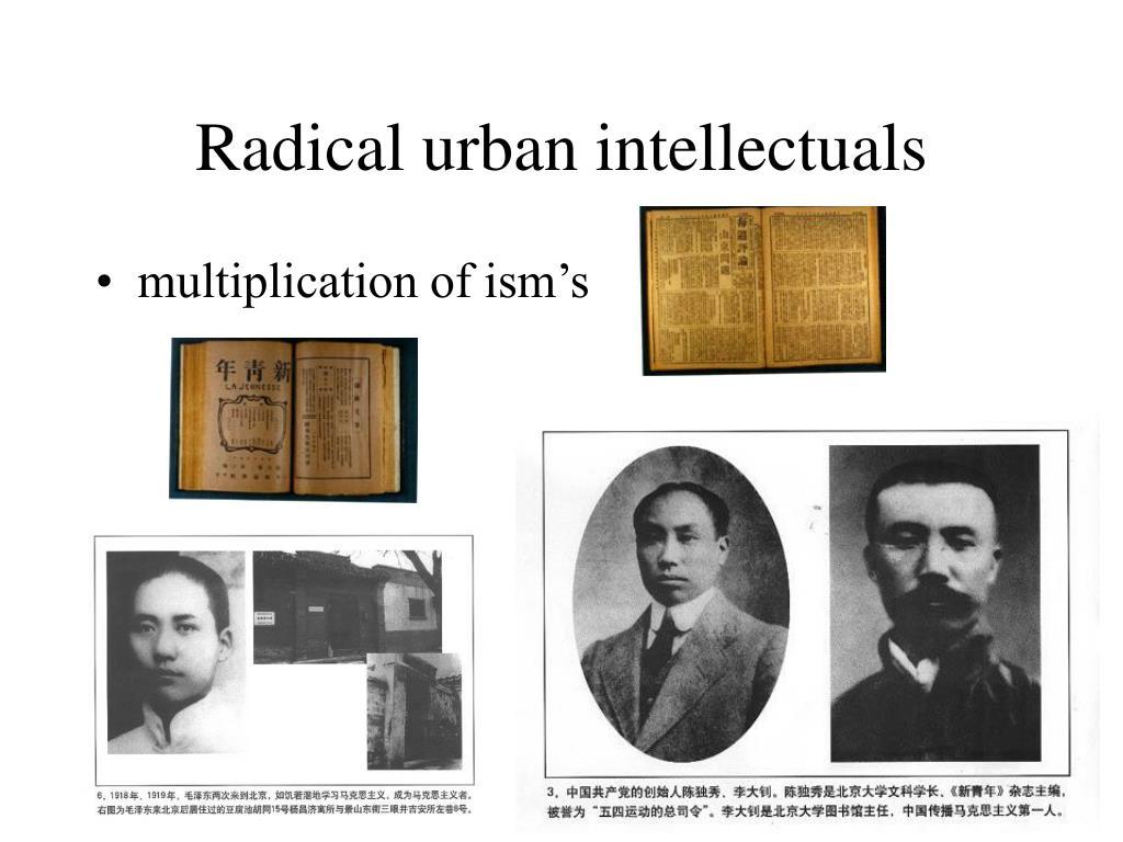 Radical urban intellectuals