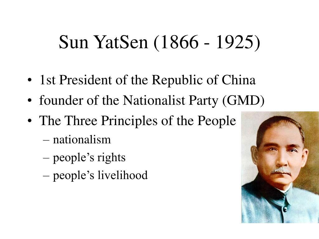 Sun YatSen (1866 - 1925)