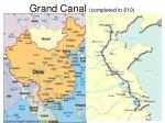 grand canal completed in 610