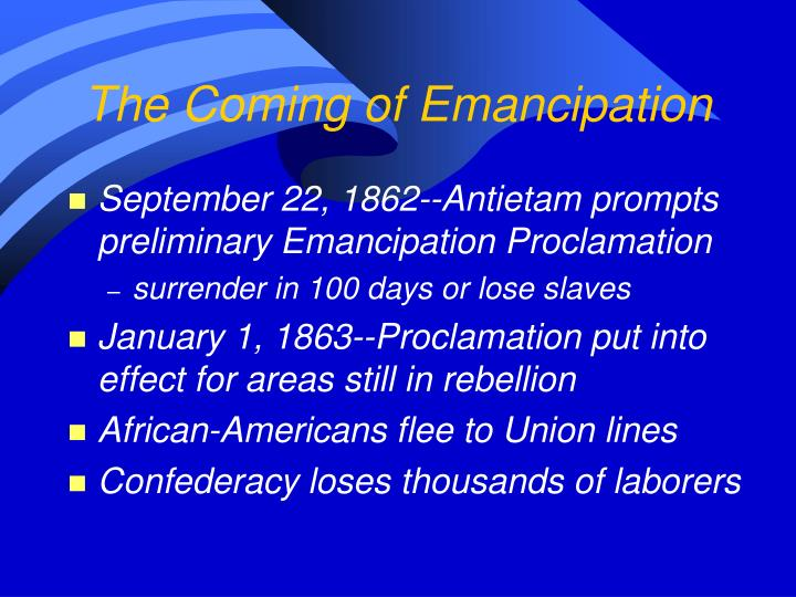 The Coming of Emancipation