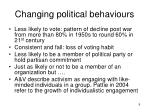 changing political behaviours