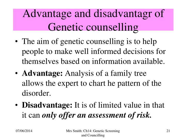 Advantage and disadvantagr of Genetic counselling