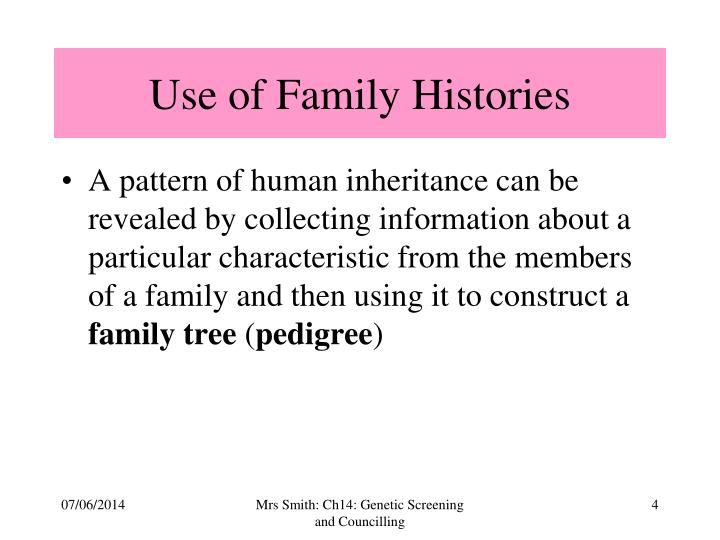 Use of Family Histories