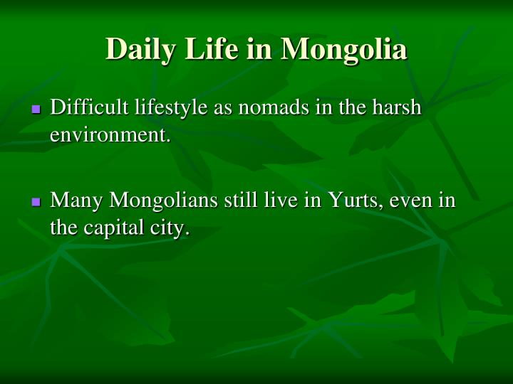 Daily Life in Mongolia