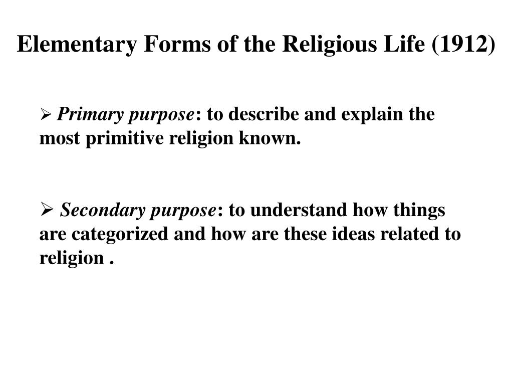 Elementary Forms of the Religious Life (1912)