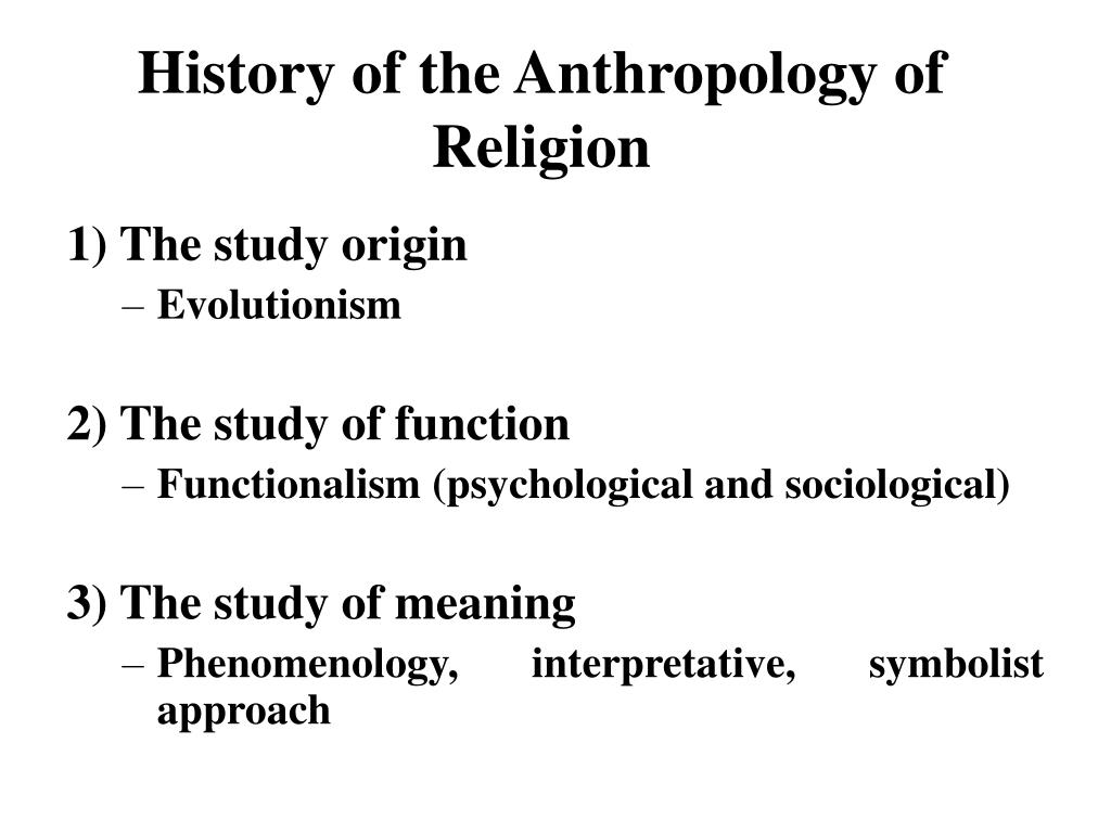 History of the Anthropology of Religion