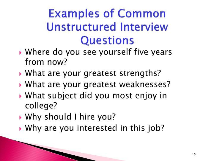 Interviews   better evaluation.