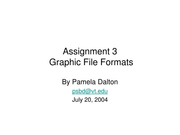 assignment 3 graphic file formats n.