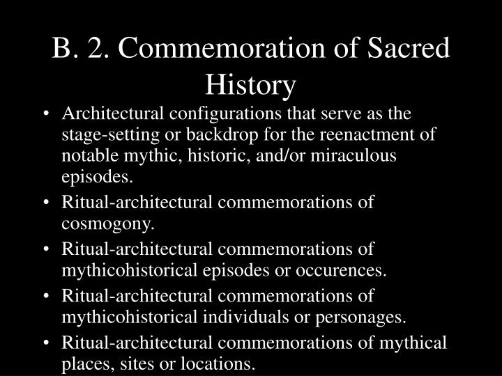 B. 2. Commemoration of Sacred History