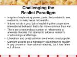 challenging the realist paradigm