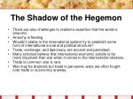 the shadow of the hegemon