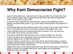 why kant democracies fight